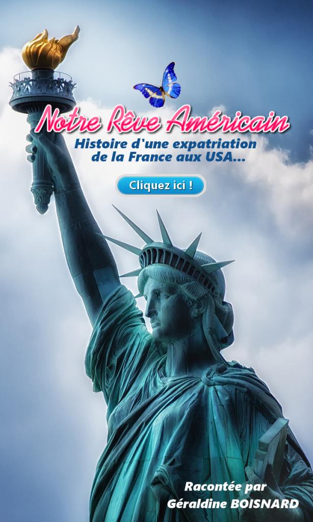 Achetez le livre Notre Rêve Américain - Histoire d'une expatriation de la France aux États-Unis.