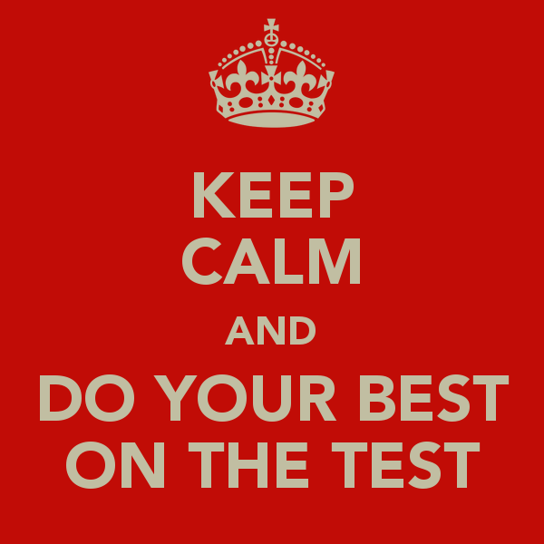 keep-calm-and-do-your-best-on-the-test-7